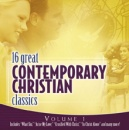 16 Great Contemporary Christian Classics, Vol. 1