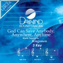 God Can Save Anybody Anywhere Anytime image