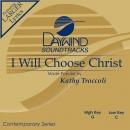I Will Choose Christ image