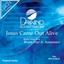 Jesus Came Out Alive image